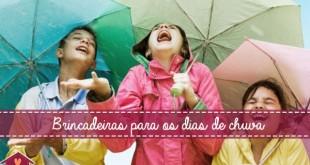 Brincadeira para os dias de chuva