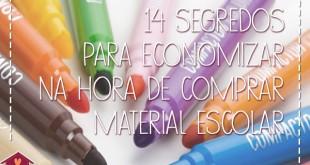 14 Segredos para economizar na hora de comprar material escolar