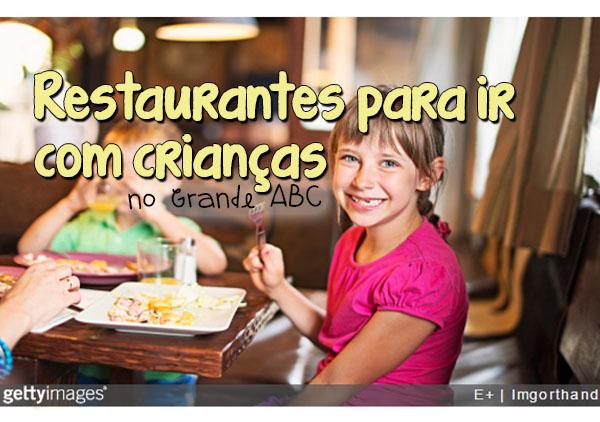 Restaurantes para ir com crianças no ABC